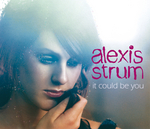 ALEXIS STRUM - It Could Be You (Acoustic Version) (Front Cover)