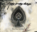 DIRTY PRETTY THINGS - Bang Bang You're Dead (Front Cover)