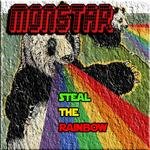 MONSTAR - Steal The Rainbow (Front Cover)