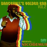 NICODEMUS - Dancehall's Golden Era Vol 2 (Front Cover)