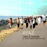 AYAZ - Take It Outside (Front Cover)