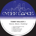 WALKER, Tommy 3 - Dance Music Clubbing (Front Cover)