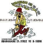 STREZ/KTODIK - Ouanaigaine Vol 13 (Front Cover)