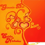 NICHOLAS, Eddie - Gimme Dat Love (Front Cover)