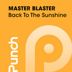 MASTER BLASTER - Back To The Sunshine (Front Cover)