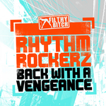 RHYTHM ROCKERZ - Back With A Vengeance EP (Front Cover)