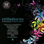 VARIOUS - Chilled Series Vol 1: Downtempo Music & Culture (Front Cover)