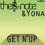 8TH NOTE & YONA, The - Get N Up (Front Cover)