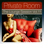 VARIOUS - Private Room - The Lounge Session Vol 11 The Lounge Session Deluxe, Best In Ambient & Chill Out Music (Front Cover)