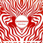 CASSEOPAYA - Overdose (Front Cover)