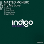 MONERO, Matteo - Try My Love (Front Cover)