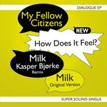 MY FELLOW CITIZENS - Dialogue EP (Front Cover)