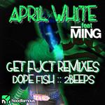 Get Fuct remixes