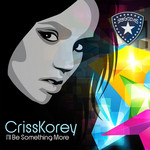 KOREY, Criss - I'll Be Something More (Front Cover)