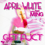 WHITE, April feat MING - Get Fuct (Front Cover)