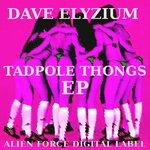 Tadpole Thongs EP