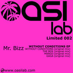 MR BIZZ - Without Conditions EP (Front Cover)
