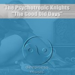 PSYCHOTROPIC KNIGHTS, The - The Good Old Days (Back Cover)