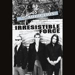 JANE'S ADDICTION - Irresistible Force (Front Cover)