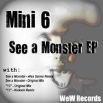 MINI6 - See A Monster EP (Front Cover)