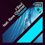J SOUL feat RAVE CHANNEL - Deeper (Front Cover)
