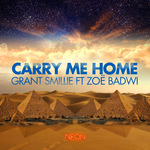 ZOE BADWI/GRANT SMILLIE - Carry Me Home (Front Cover)