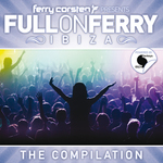 CORSTEN, Ferry/VARIOUS - Ferry Corsten Presents Full On Ferry: Ibiza (unmixed tracks) (Front Cover)