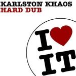 KHAOS, Karlston - Hard Dub (Front Cover)