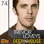 LOVEYS, Trevor - Deep In House (Sample Pack WAV/APPLE/LIVE/REASON) (Front Cover)