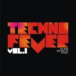 VARIOUS - Techno Fever Vol 1 (Front Cover)