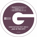HOOD NATIVES feat MAC Z - Sax In The City (Front Cover)