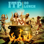 ITP - Do Lunch (Front Cover)