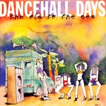 VARIOUS - Dancehall Days - The Old To The New (Front Cover)