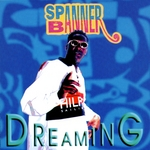 SPANNER BANNER - Dreaming (Front Cover)