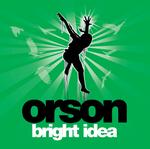 ORSON - Bright Idea (Front Cover)