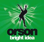 ORSON - Bright Idea (E Single) (Front Cover)