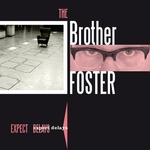 BROTHER FOSTER, The - Expect Delays (Front Cover)