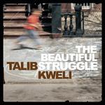 TALIB KWELI - The Beautiful Struggle (UK Version - Explicit) (Front Cover)