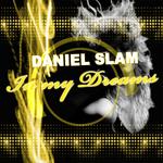DANIEL SLAM - In My Dreams (Front Cover)