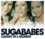 SUGABABES - Caught In A Moment (Front Cover)