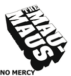 MAU-MAUS, The - No Mercy (Front Cover)