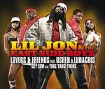 LIL JON/THE EAST SIDE BOYZ - Lovers & Friends (Front Cover)