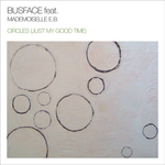 BUSFACE feat MADEMOISELLE EB - Circles (Just My Good Time) (Front Cover)