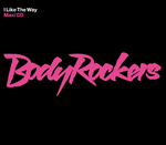 BODYROCKERS - I Like The Way - The Freelance Hellraiser Remix (Front Cover)