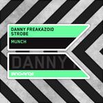 DANNY FREAKAZOID & STROBE - Munch (Front Cover)