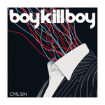 BOY KILL BOY - Civil Sin (Front Cover)