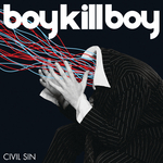 BOY KILL BOY - Civil Sin (South Central Rmx) (Front Cover)
