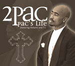 TUPAC SHAKUR feat TI - Pac's Life (UK Version) (Front Cover)