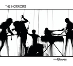 THE HORRORS - Gloves (Front Cover)