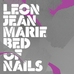 LEON JEAN-MARIE - Bed Of Nails (Remixes) (Front Cover)